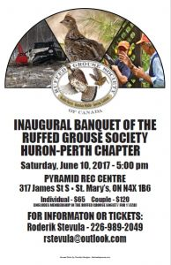 INAUGURAL BANQUET OF THE RUFFED GROUSE SOCIETY HURON-PERTH CHAPTER @ 317 James St S ▪ St. Mary's, ON N4X 1B6