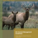 Elk Harvest Management Guidelines
